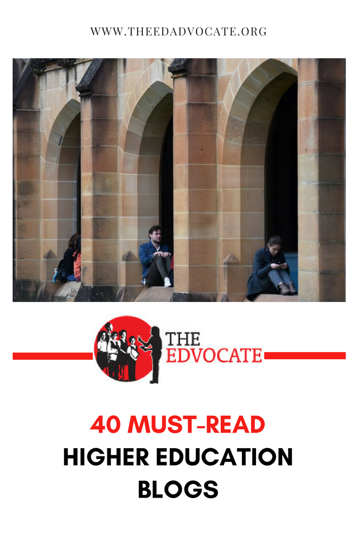The Edvocate S List Of 40 Must Read Higher Education Blogs Higher Education Education Blog Education College