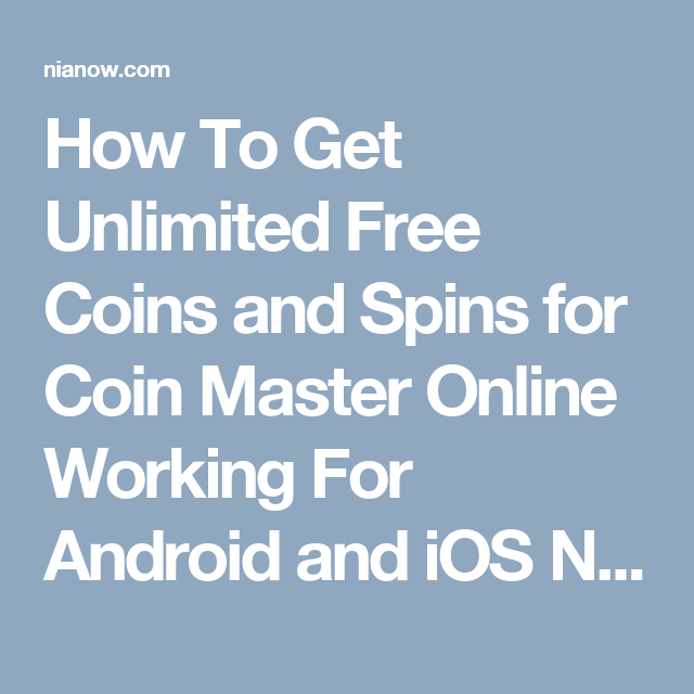 How To Get Unlimited Free Coins and Spins for Coin Master