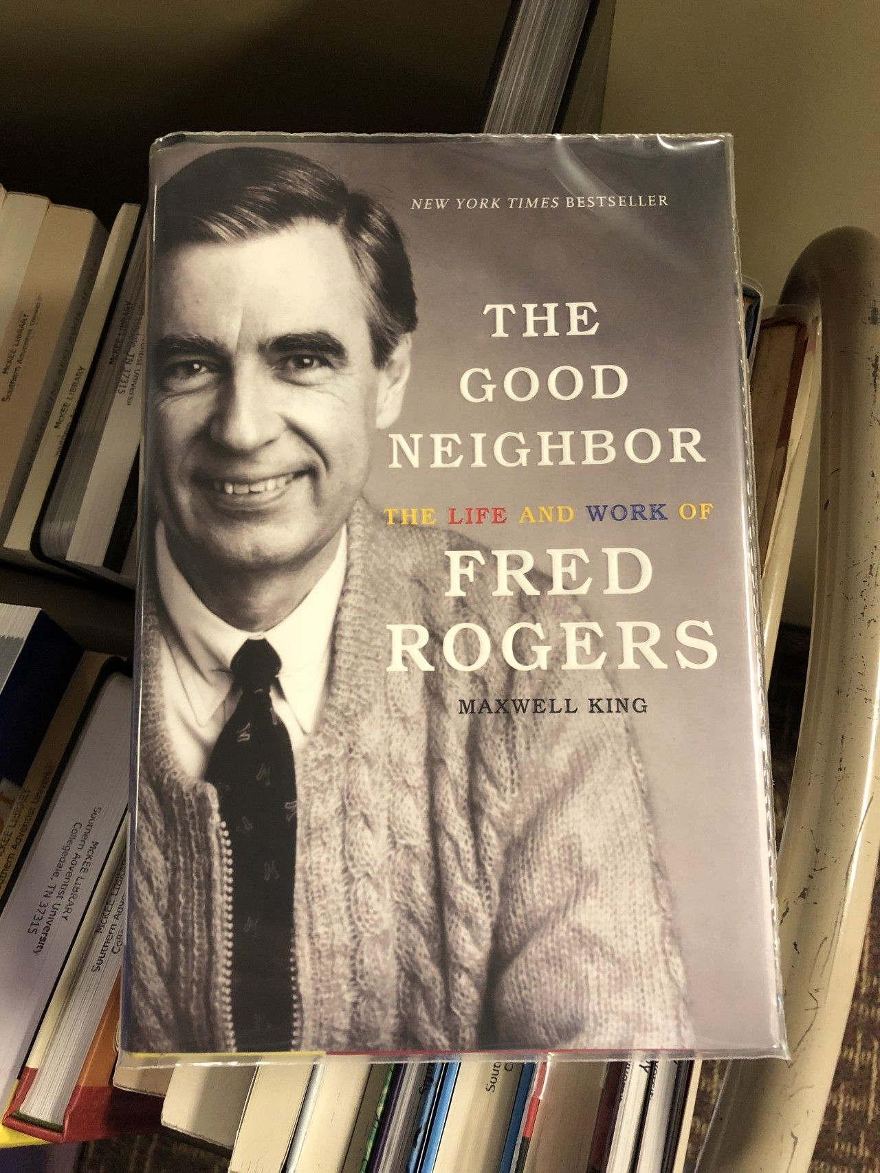 The Good Neighbor The Life And Work Of Fred Rogers By Maxwell King Is Now Available At Mckee Library I Have Really Nev New Books Good Neighbor Fred Rogers