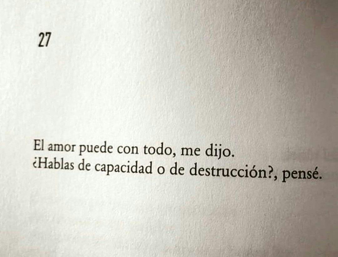 Obvio Destruccion Taty S Frases Pinterest Amor Frases Y Citas