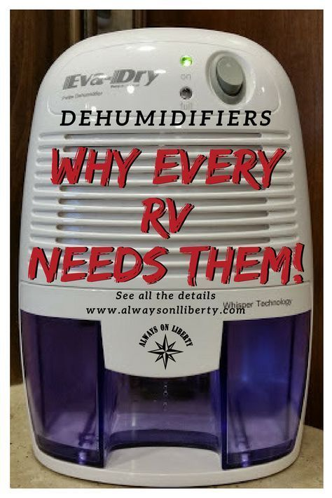 Eva Dry Dehumidifiers for RVs and Campers - Product Review - Always On Liberty