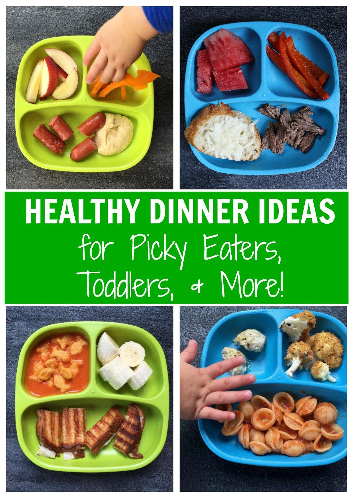 10 Dinners To Try With Your Picky Eater Picky Eaters Kids Diets