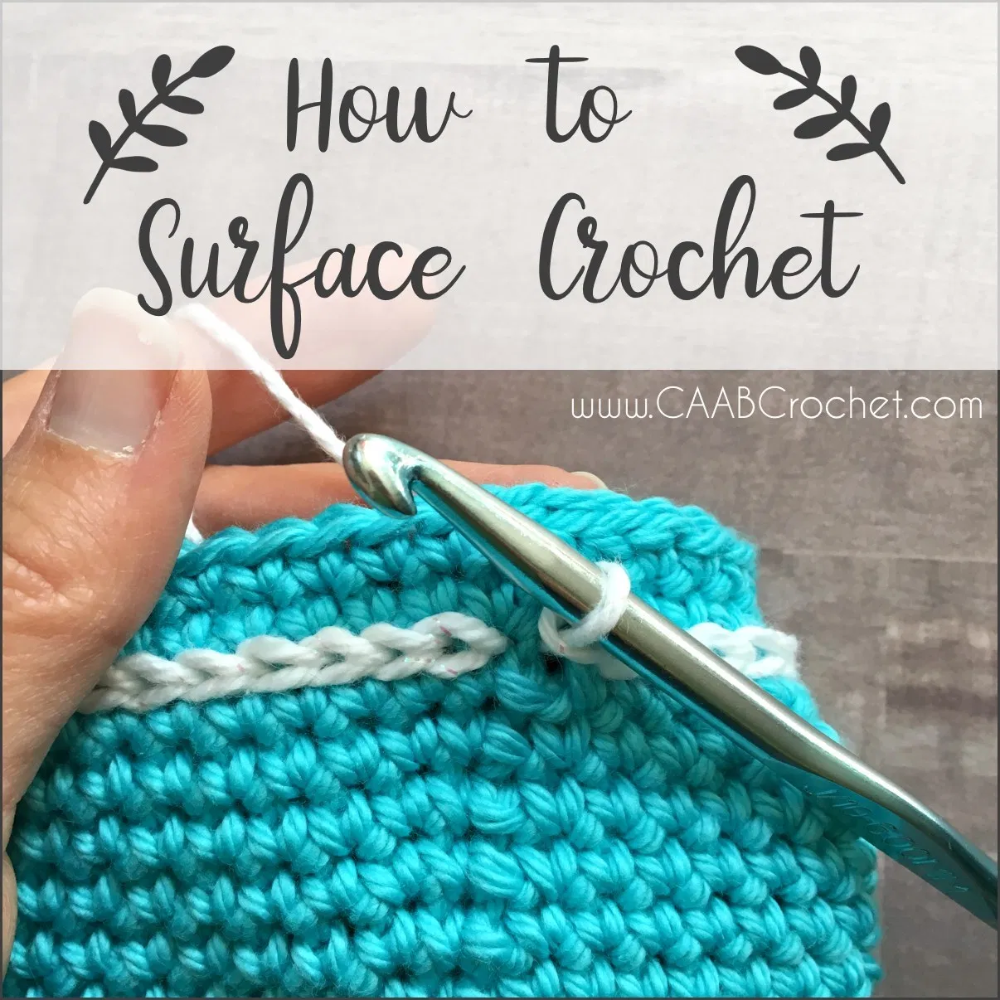 How to Surface Crochet   Free Photo Tutorial   Great Idea for Embellishing Your Projects!