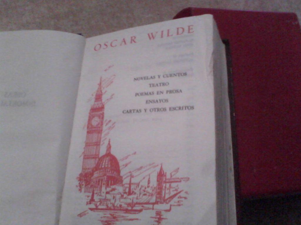 la obra completa de Oscar Wilde, incluye cartas desde la cárcel y otros escritos.