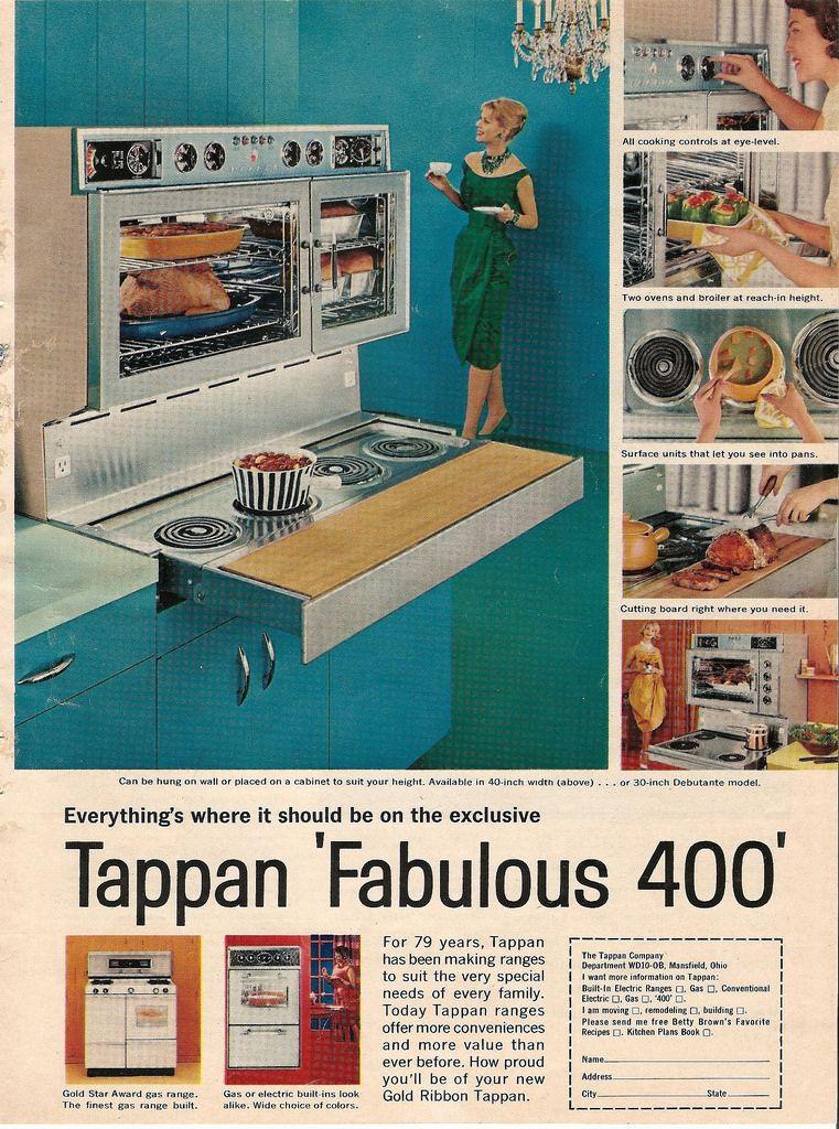 1960s Tappan Oven Ad Vintage Appliances Vintage Kitchen Appliances Weird Vintage