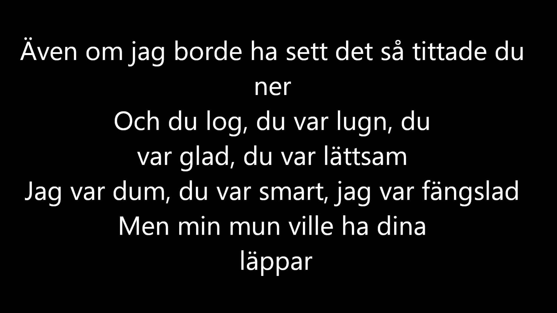 Norlie Kkv Nar Jag Gar Ner Lyrics On Screen Inspirerande Citat Citat Om Smarta Kar Citat