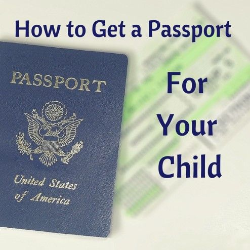 How To Get A Us Passport For Your Child Divorced Parents Getting A Passport Ultimate Family Vacation