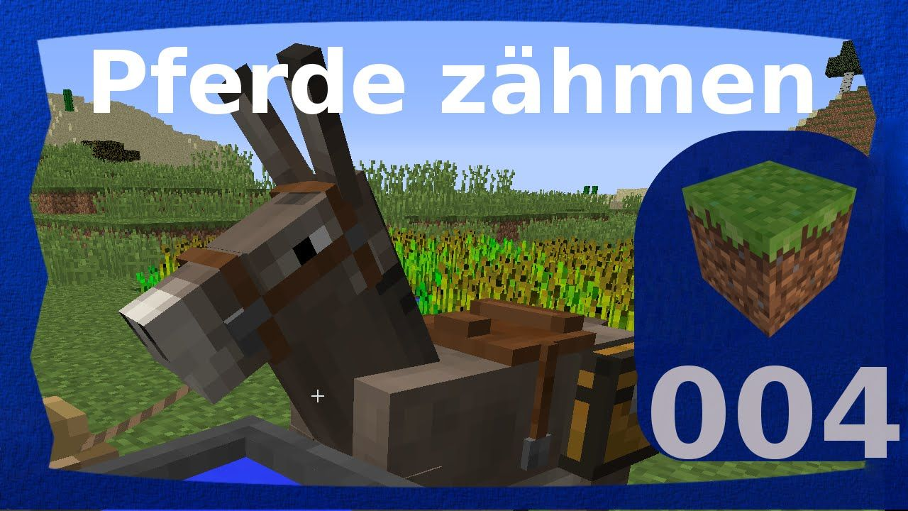 Minecraft Pferde Zähmen Und Reiten Wiki Tutorial Deutsch - Minecraft spielen video
