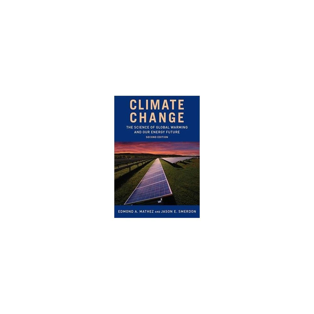 global warming past present and our future environmental sciences essay Joshua p howe is assistant professor of history and environmental studies at reed college he is the author of behind the curve: science and the politics of global warming.