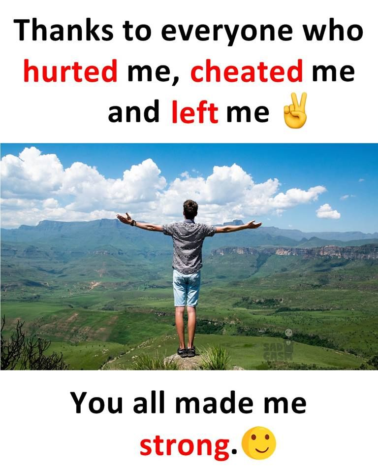 Thanks To Everyone Who Hurted Me Cheated Me And Left Me You All Made Me Strong Im Single Online Marketing Quotes Business Ideas For Ladies