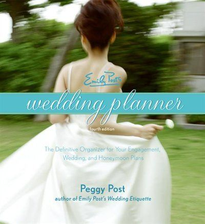 Emily Post's Wedding Planner 4e