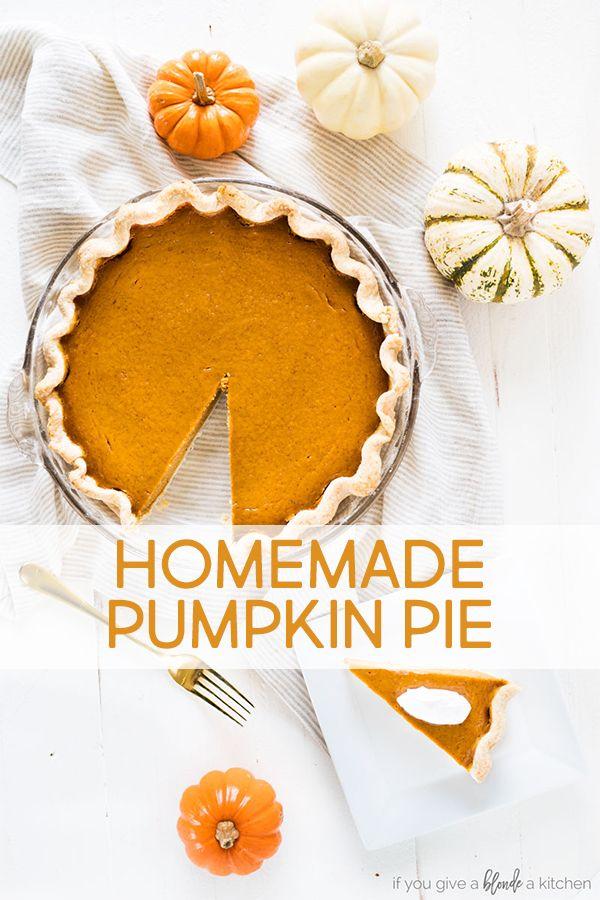 Homemade Pumpkin Pie Recipe | If You Give a Blonde a Kitchen