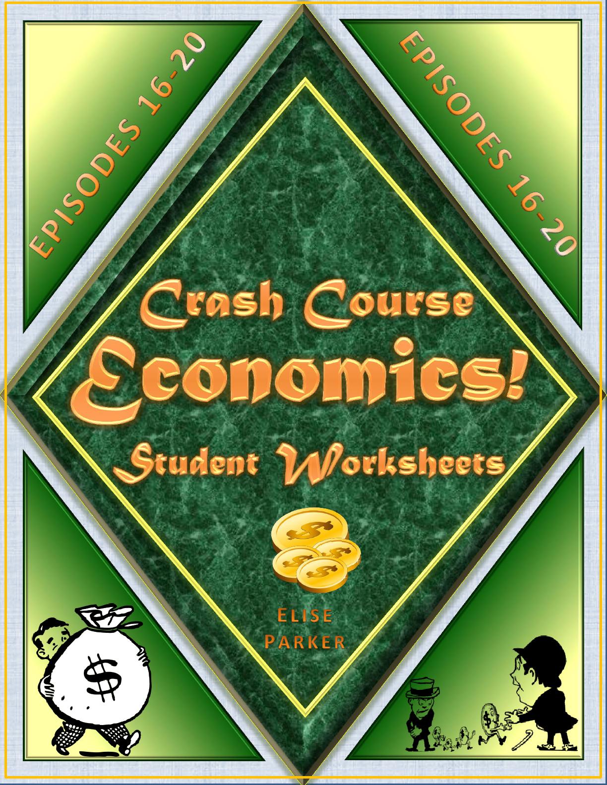 Crash Course Economics Worksheets Episodes 16 20