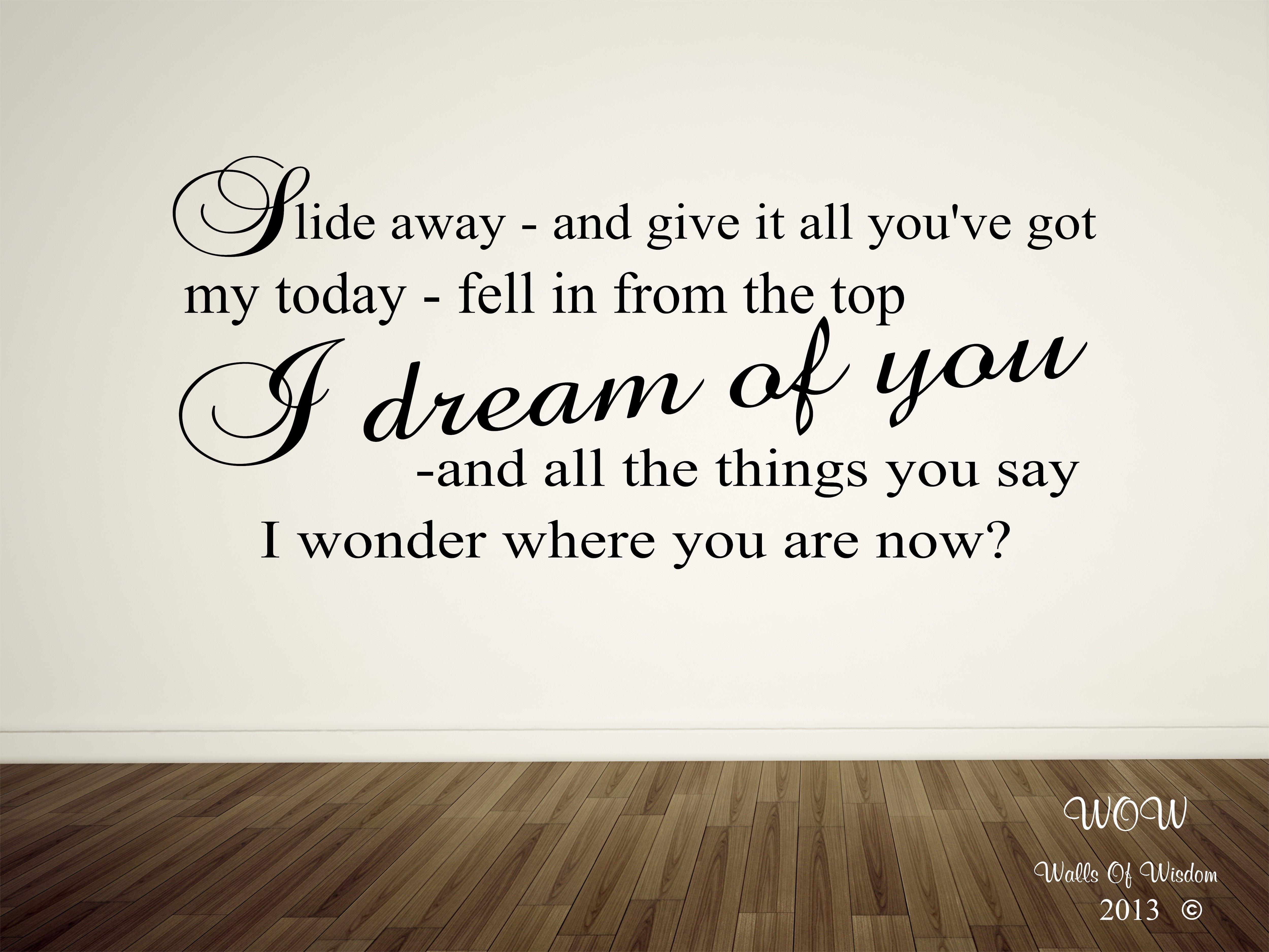 slide away lyrics - photo #39