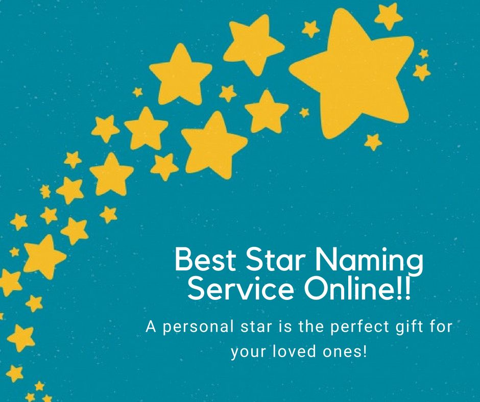 """Best Star Naming Service Online!! """"This star, now, bears your name"""