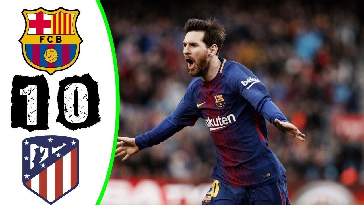 Barcelona Vs Atletico Madrid 1 0 All Goals Highlights La Liga 04 0 Atlético Madrid Barcelona Vs Atletico Madrid La Liga