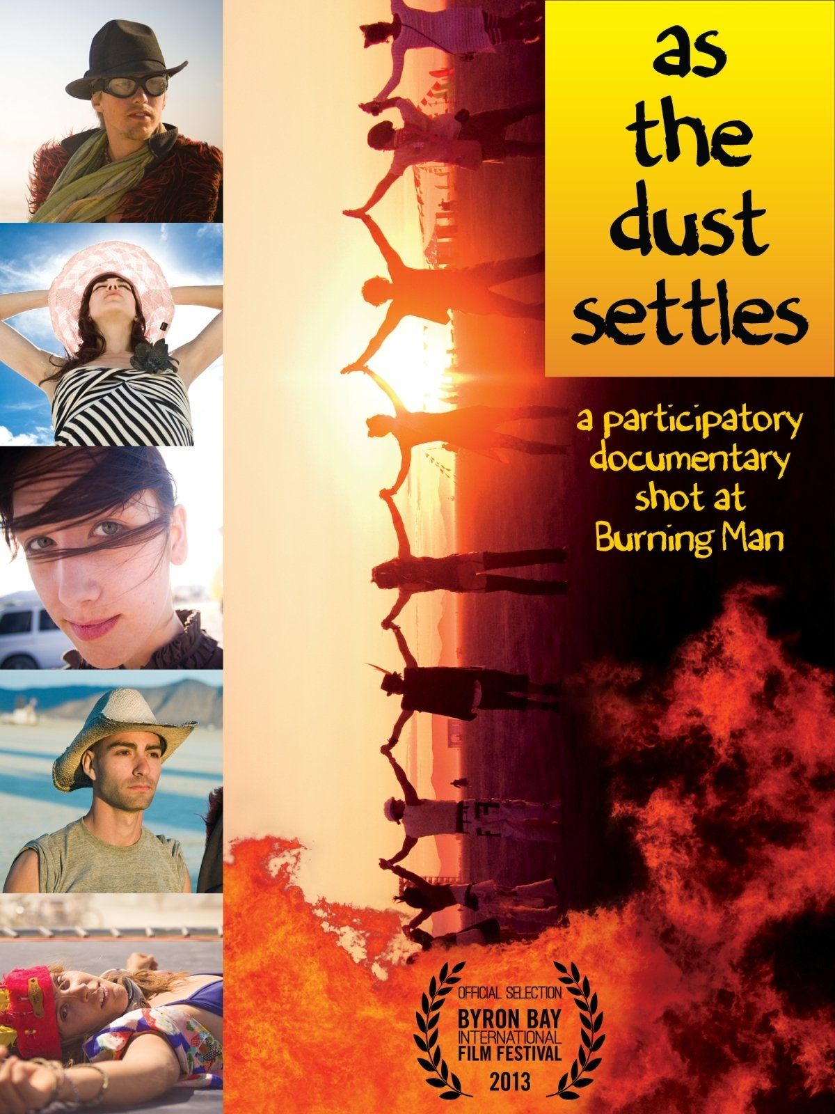 As The Dust Settles A Participatory Documentary Shot at
