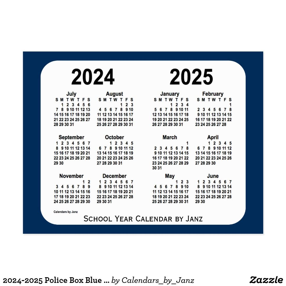 2024 2025 Police Box Blue School Calendar By Janz Postcard School Calendar Green School Custom Calendar