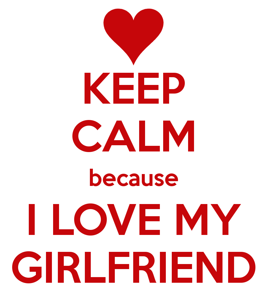 i love you quotes for your girlfriendkeep calm
