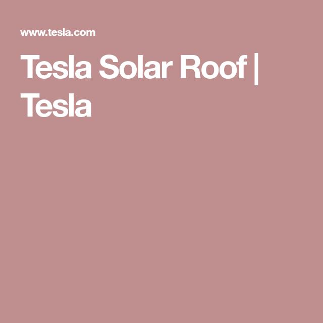 Tesla Solar Roof   Tesla