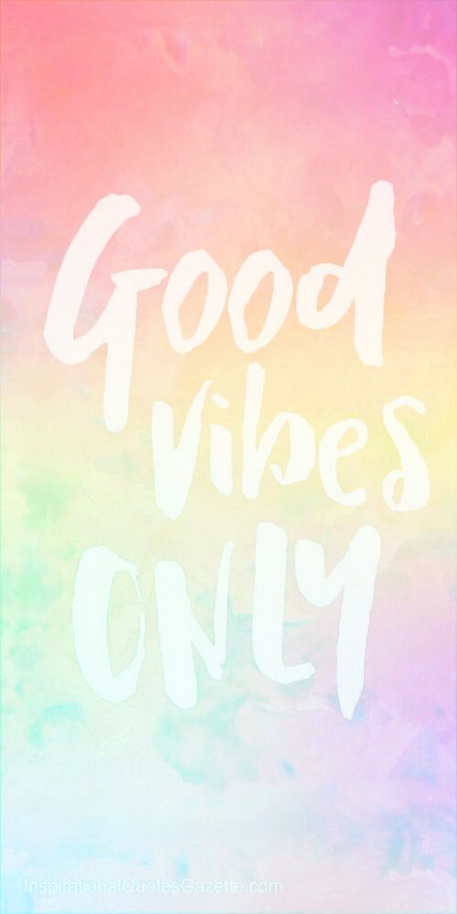 Good Vibes Good Vibes Wallpaper Cute Summer Wallpapers Cute Backgrounds For Phones