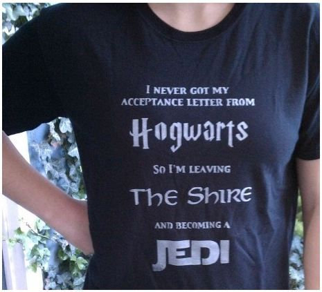 Hogwarts/Shire/Jedi.  My life will be complete when I find this shirt