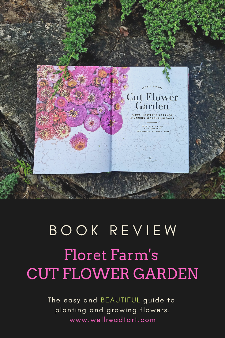 book review of floret farm's cut flower garden | best books uncorked
