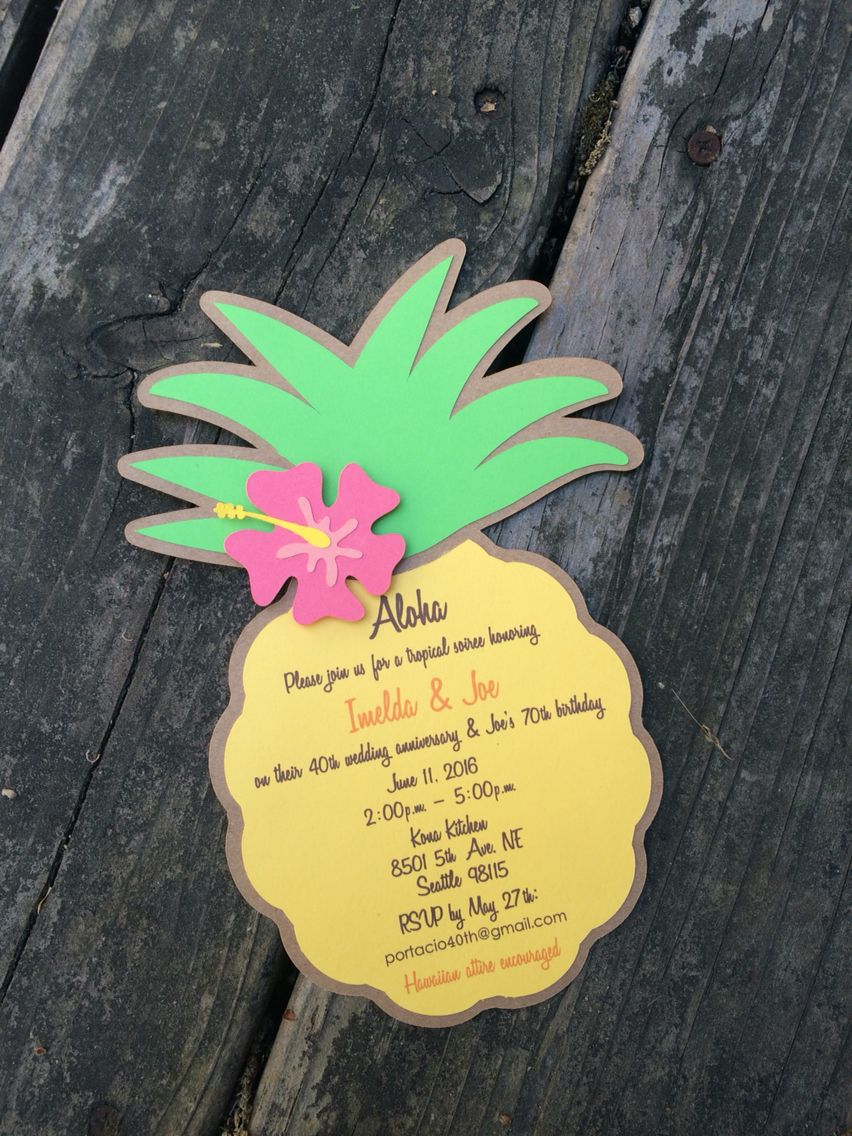 pineapple invitation made by j j in 2018 pinterest luau