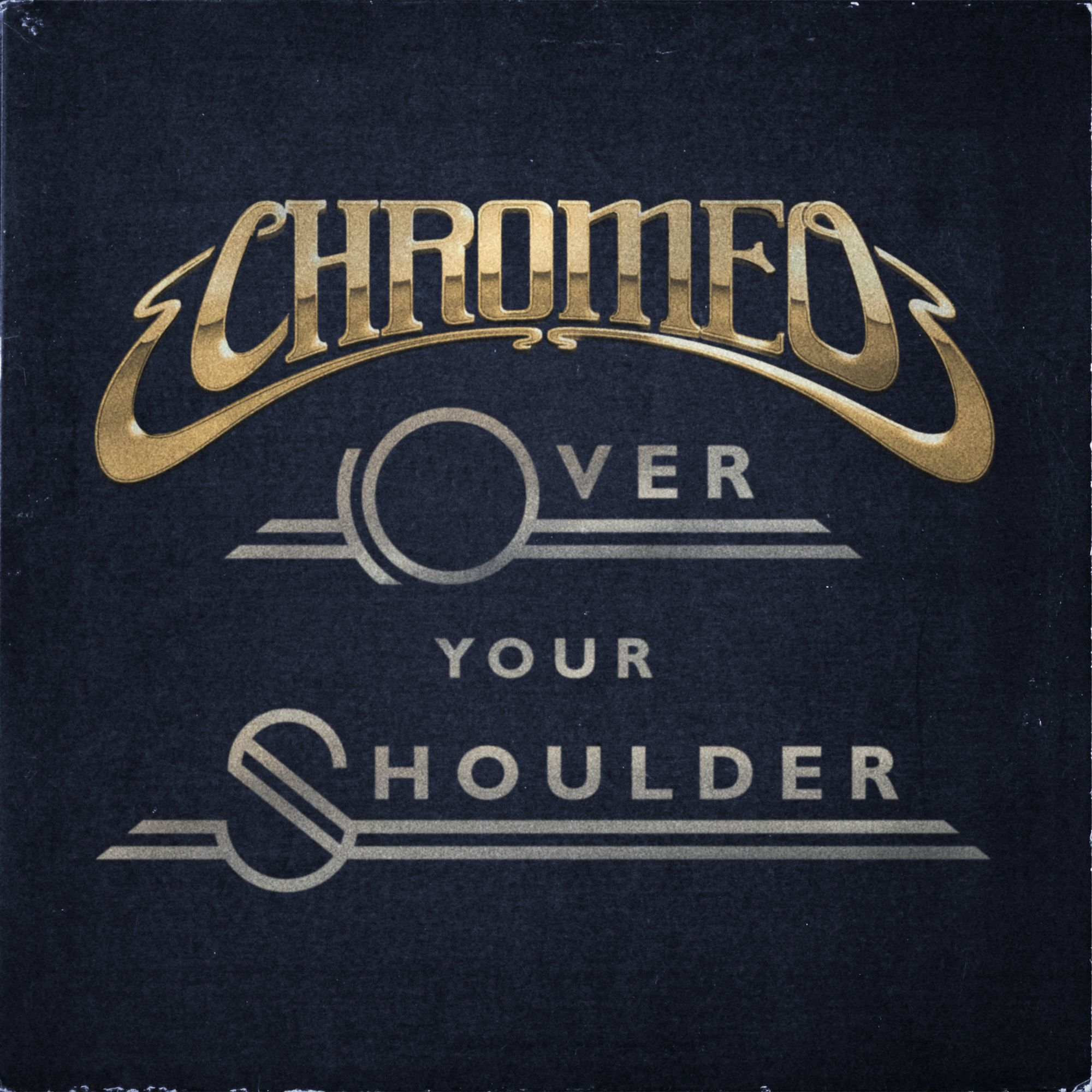 Chromeo Over Your Shoulder Chromeo Disco Funk Song Play