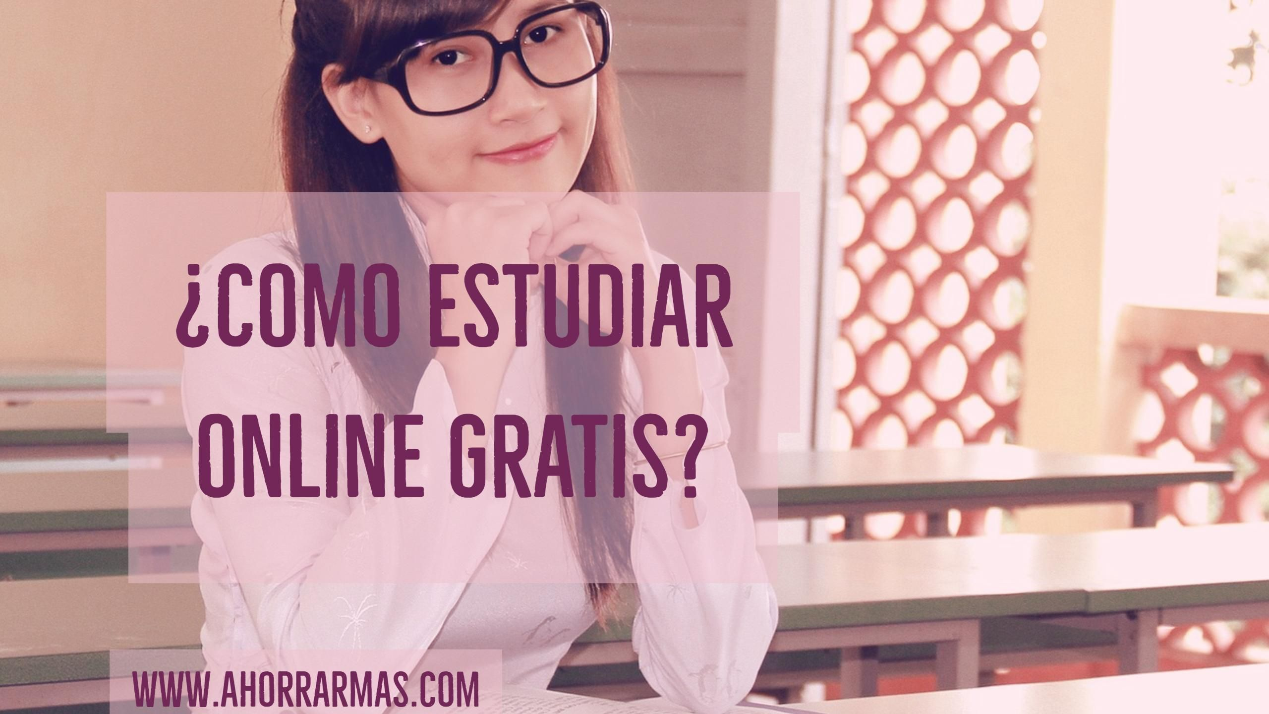 Cursos gratuitos online, ¿Como estudiar online gratis | Pinterest ...