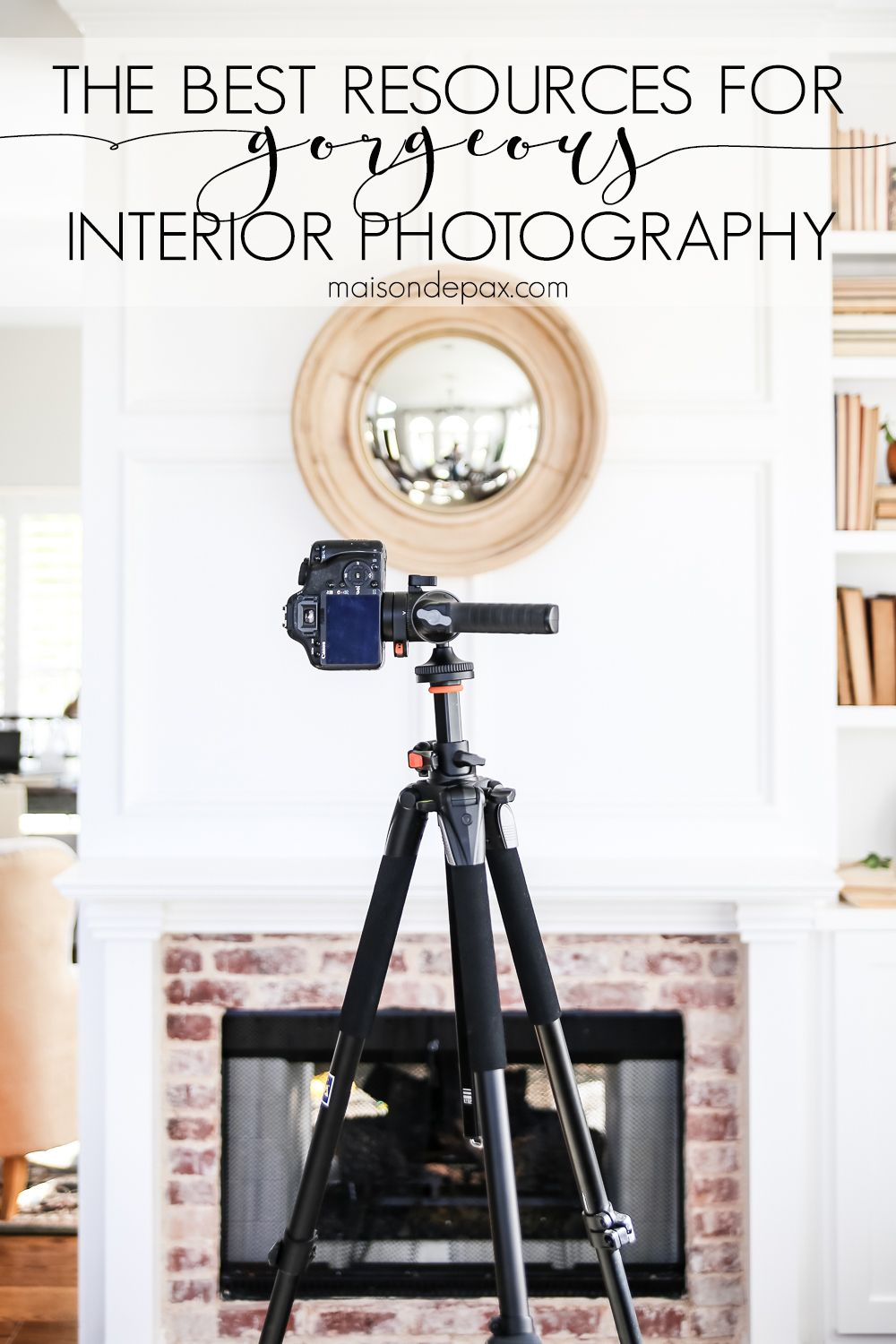 These Photography Resources Are The Best Camera And Lenses For Gorgeous Interior  Photography For Bloggers And