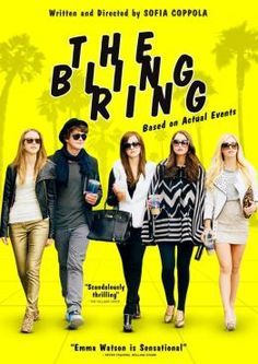 The Bling Ring Bling Ring A Gangue De Hollywood Hollywood