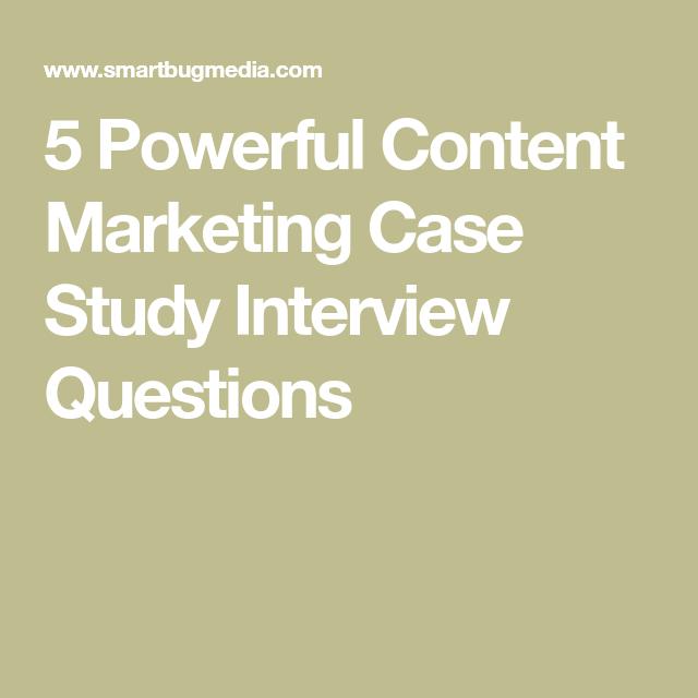 digital marketing case study interview