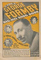 The George Formby Big-Hit Song Book