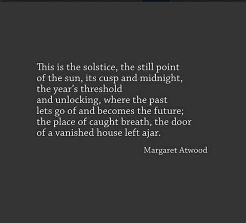 'Solstice Poem' by Margaret Atwood #margaretatwood