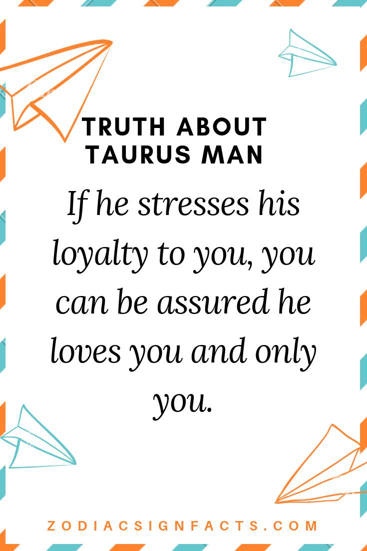 The truth about Taurus man   Taurus man, Truth, Taurus