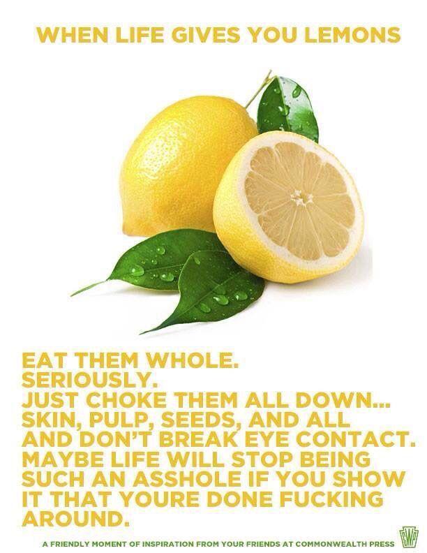 When Life Gives You Lemons Lemons Lemon Quotes Life