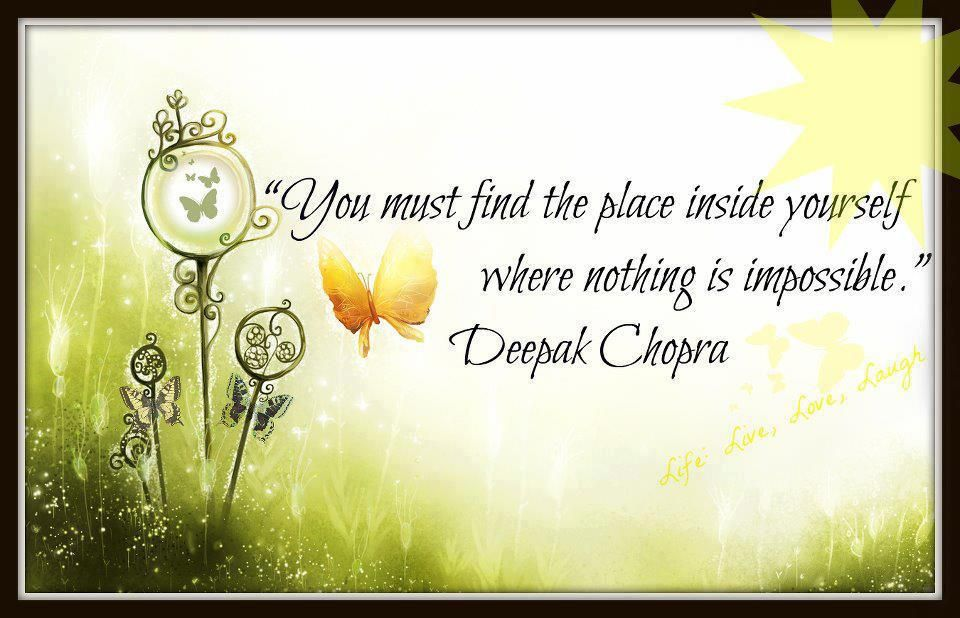 you must find the place inside yourself..