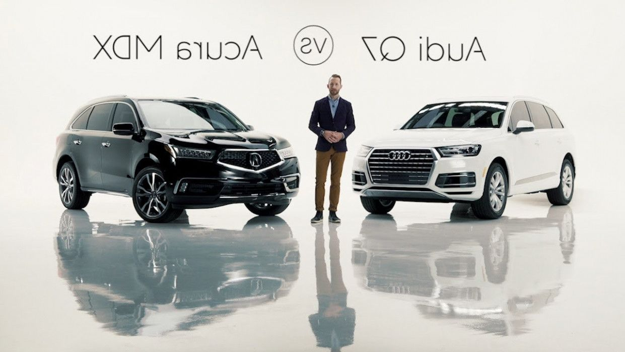 Ten Things You Probably Didnt Know About Audi Q7 Vs Acura Mdx 2020