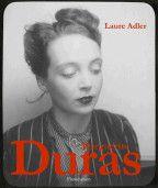 Laure Adler: Marguerite Duras – Guide livres – Livres – Voir.ca