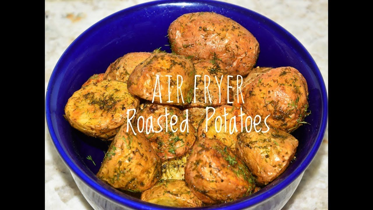 Air fryer roasted potatoes how to roast potatoes in air