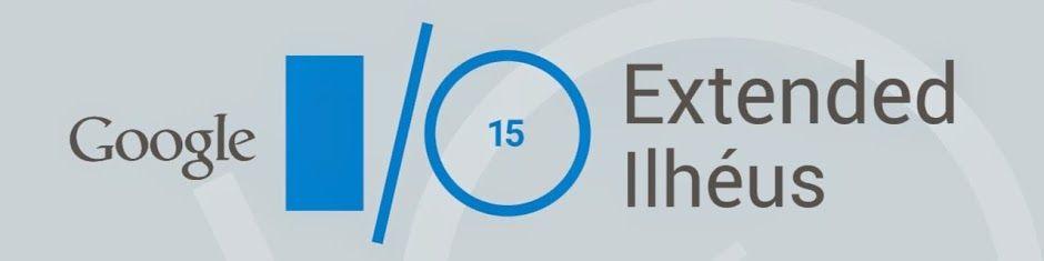Nos dias 27, 28 e 29 de Maio de 2015, no Auditório Paulo Souto, Universidade Estadual de Santa Cruz, Ilhéus sediará a maior conferência tecnológica do Sul da Bahia: Google I/O Extended 2015. #io15extended #io15 http://nossailheus.org.br/impacto-em-politicas-publicas/economia-criativa/google-extended-ilheus-2015/