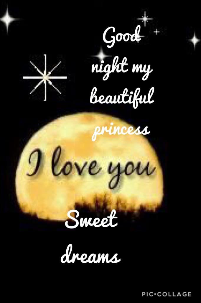 Sweet Dreams My Love Weddings Good Night Sweet Dreams Sweet