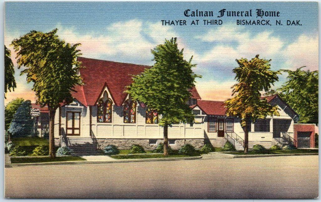 40 S Bismarck Calnan Funeral Home Historical Pictures Bismarck North Dakota North Dakota