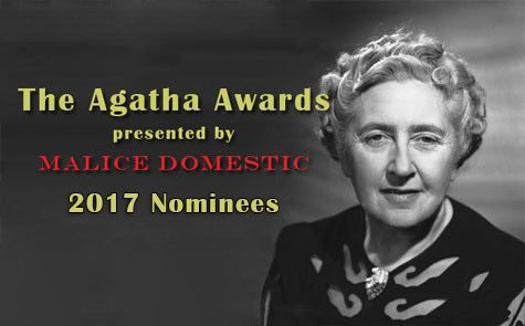Announcing 2017s Agatha Award Nominees By Crime Hq Books And