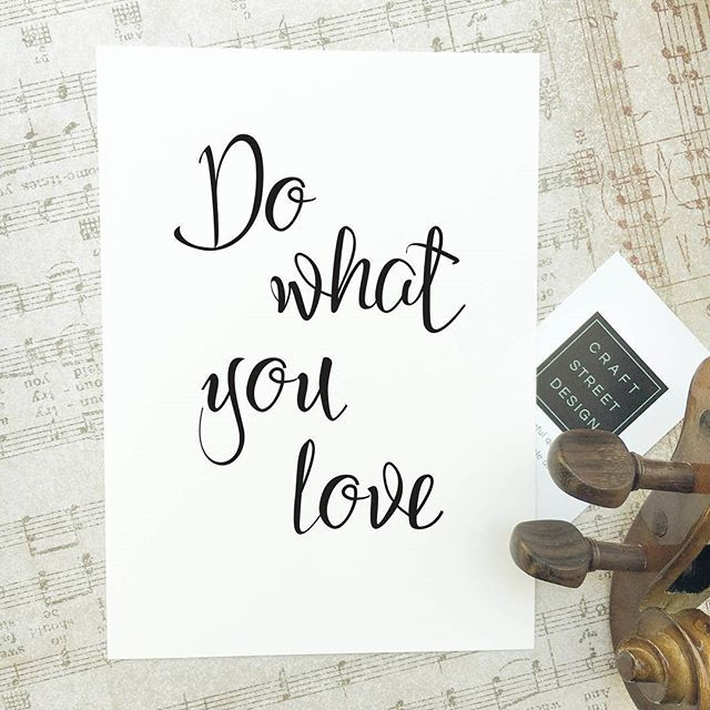 Doing What You Love Quotes: Inspirational Quote Print 'Do What You Love'