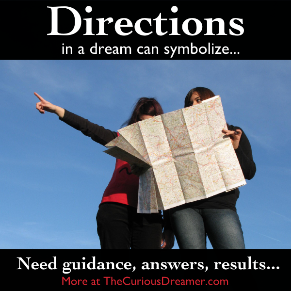 In a dream, asking for directions or trying to figure out a map