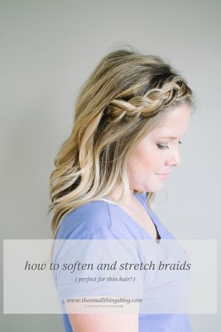 How to Soften and Stretch Braids (and fishtails!) | The Small Things Blog | Bloglovin'