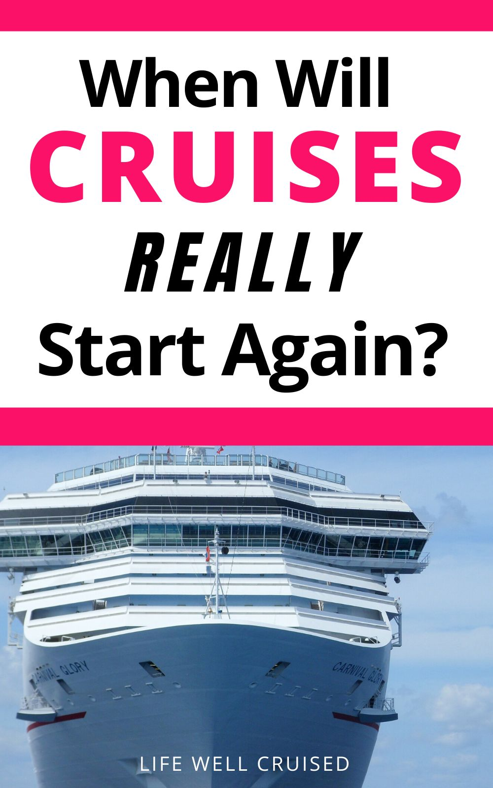 When Will Cruises Really Start Again? 7 Things to Know