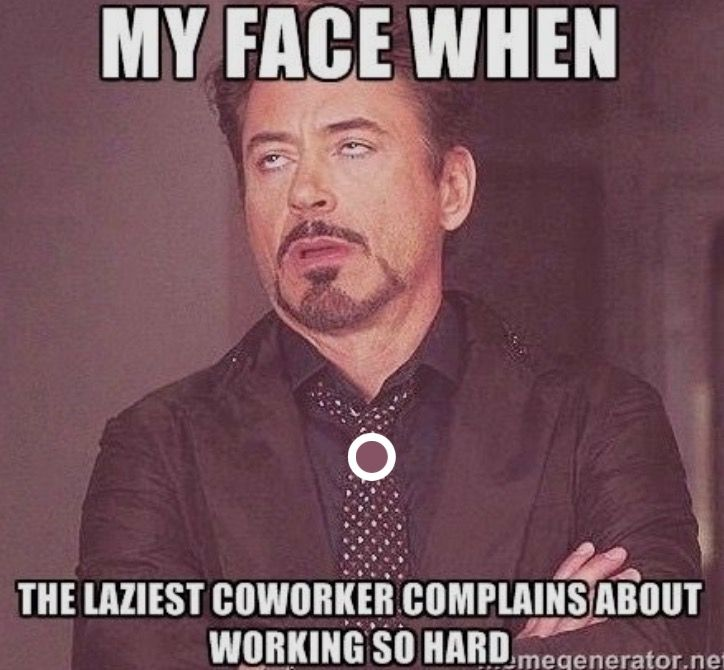 Pin By Dawn Embree On Just Sayin Work Humor Lazy People Quotes Work Memes